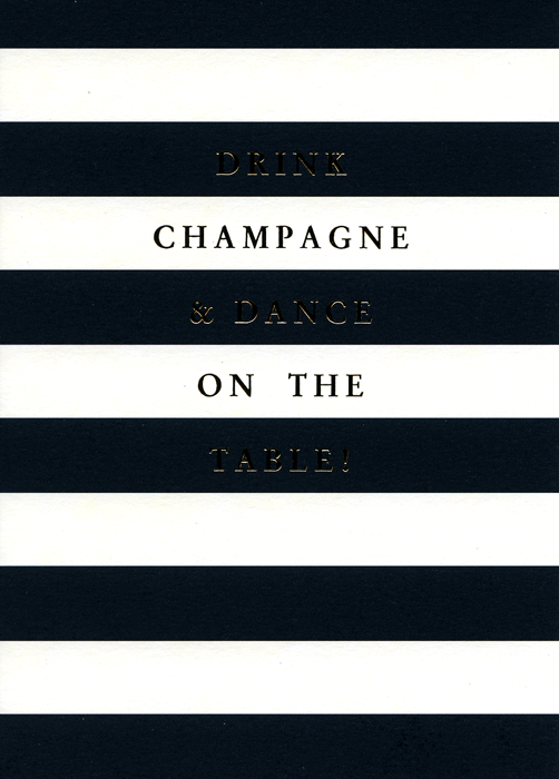 Funny Cards - Drink Champagne And Dance On The Table
