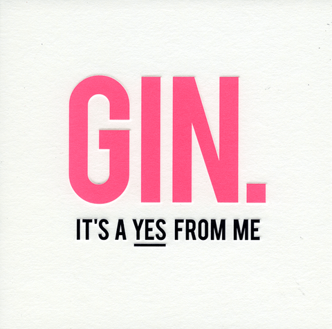 Funny Cards - Gin - A Yes From Me