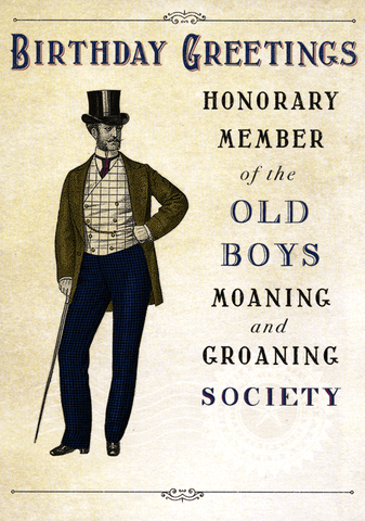 Birthday Card - Old Boys Moaning And Groaning Society