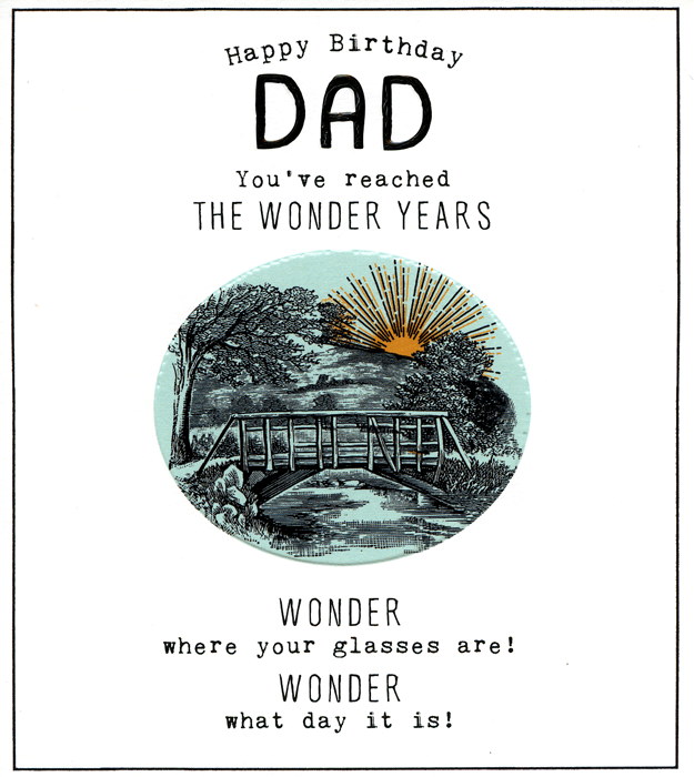 Birthday Card - Dad - Reached The Wonder Years