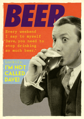 Birthday Card - Dave, You Need To Stop Drinking