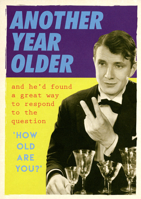 Birthday Card - Respond To 'How Old Are You?'