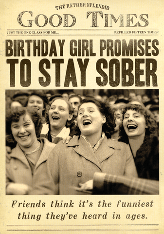 Birthday girl promises to say sober