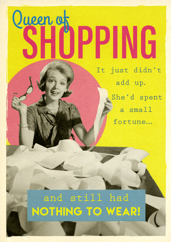 Birthday Card - Queen Of Shopping