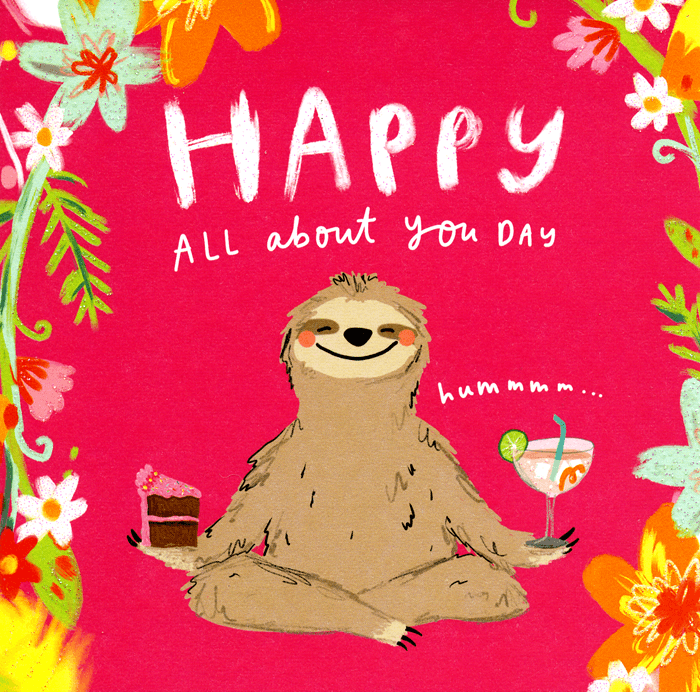 Birthday Card - Happy All About You Day