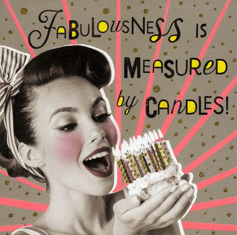 Fabulousness measured in candles
