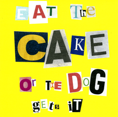 Birthday Card - Eat The Cake Or Dog Gets It