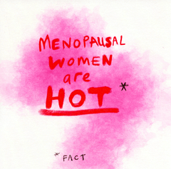 Funny Cards - Menopausal Women Are Hot