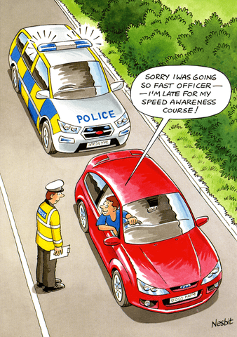 Funny Cards - Late For My Speed Awareness Course