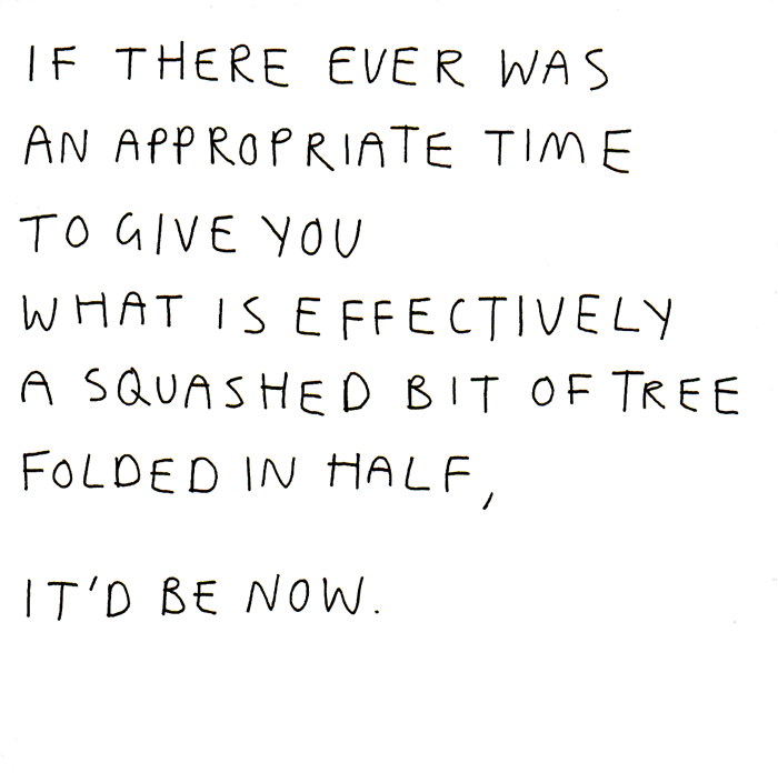 Funny Cards - Appropriate Time To Give You A Squashed Bit Of Tree