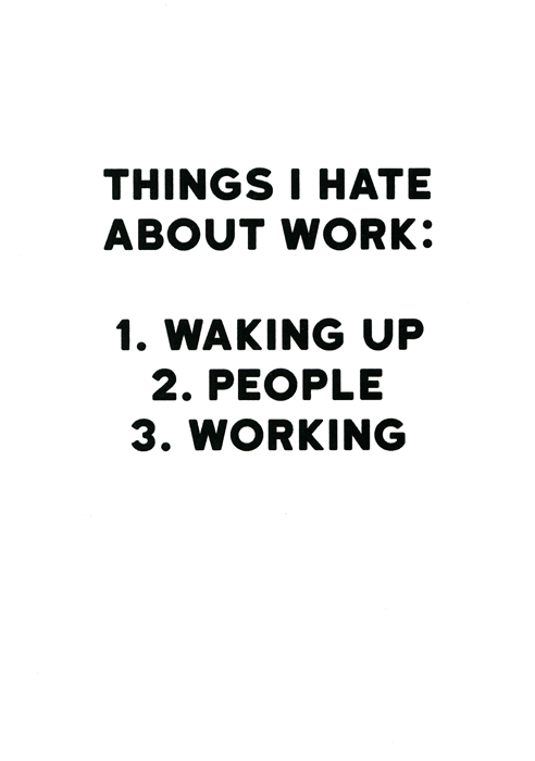 Funny Cards - Things I Hate About Work