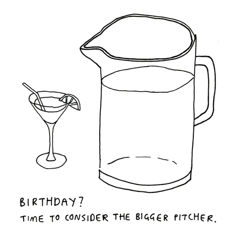 Birthday Card - Birthday - Bigger Pitcher
