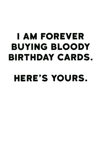 Birthday Card - Forever Buying Birthday Cards