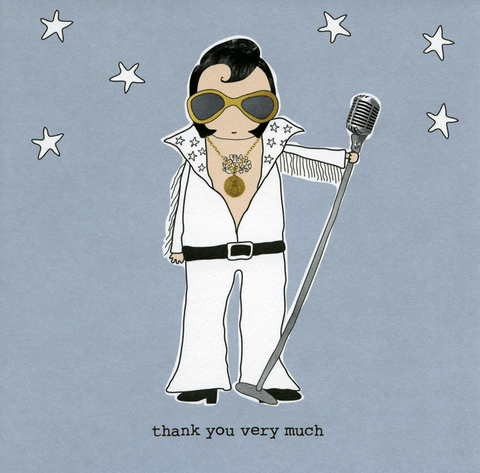 Elvis - Thank you very much