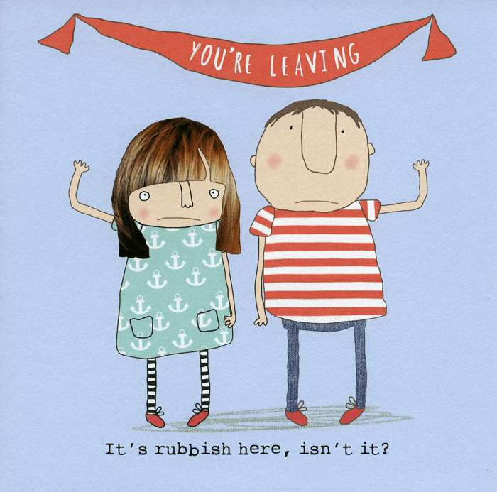 Funny Leaving Card - Leaving - Rubbish Here Isn't It