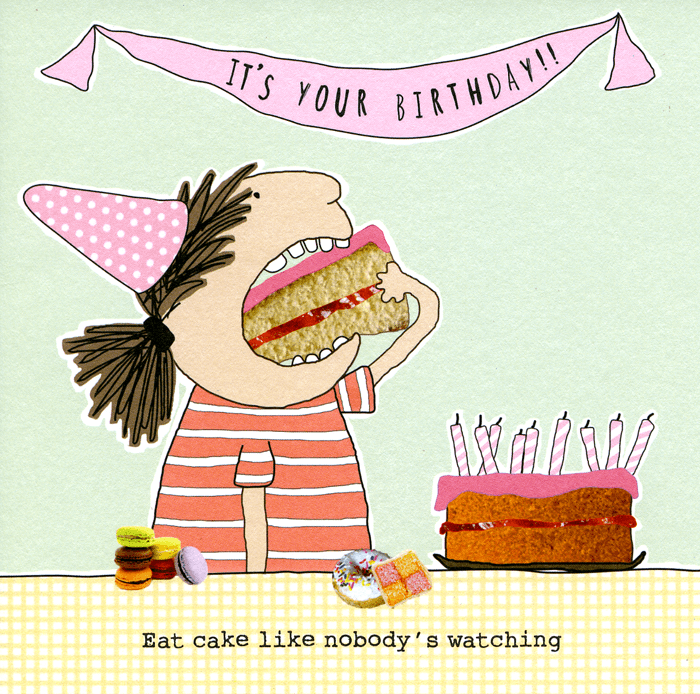 Birthday Card - Birthday - Eat Cake Like Nobody's Watching