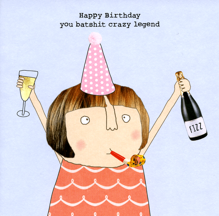 Funny Birthday Card - Batshit crazy legend - Rosie Made a ...