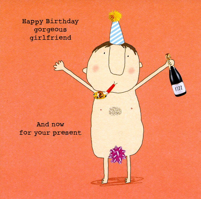 Groovy Funny Birthday Card Girlfriend Now For Your Present Comedy Funny Birthday Cards Online Fluifree Goldxyz
