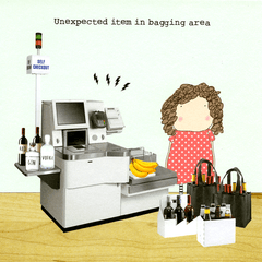 Funny Cards - Unexpected Item In Bagging Area