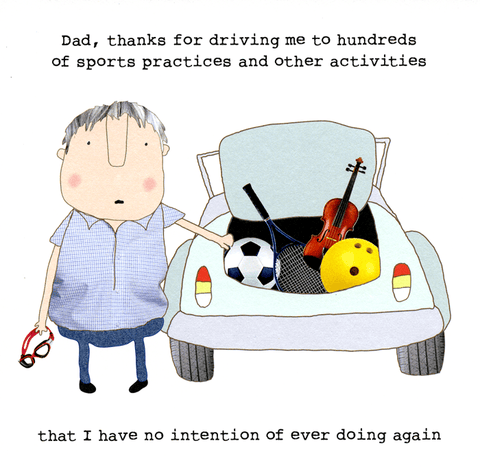 Dad - thanks for driving me