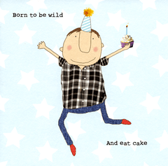 Birthday Card - Born To Be Wild And Eat Cake