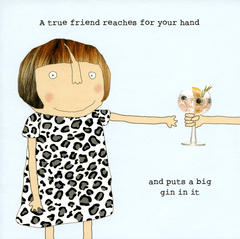 Funny Cards - True Friend Reaches For Your Hand