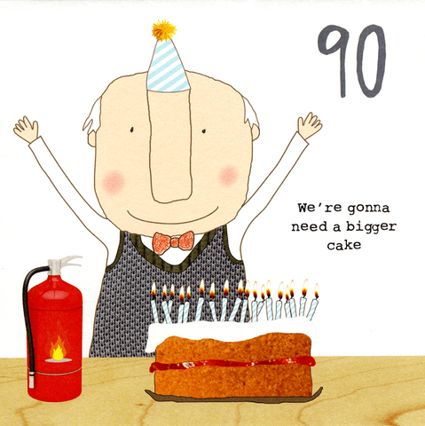 90th - Gonna need a bigger cake