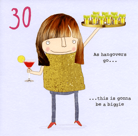 30th - As Hangovers Go