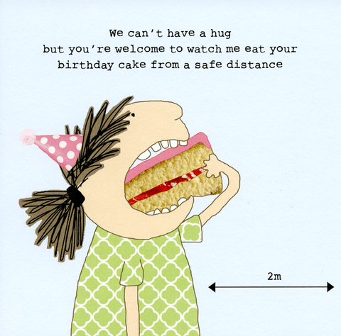Eat birthday cake from distance