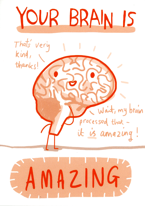 Funny Cards - Your Brain Is Amazing