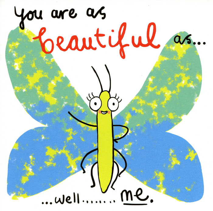Funny Cards - As Beautiful As Me