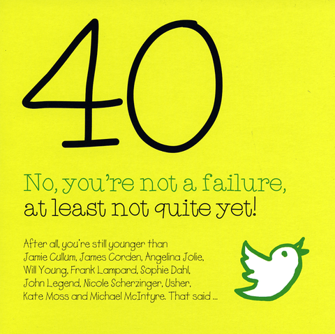 40 - you're not a failure
