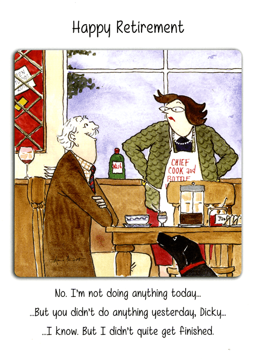 Funny Cards - Retirement - Not Doing Anything Today