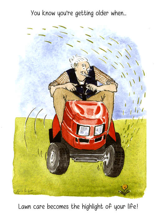 Humorous Card Getting Older Lawn Care Highlight Of