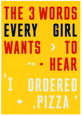Funny Cards - 3 Words Every Girl Wants To Hear
