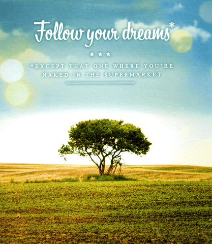Funny Cards - Follow Your Dreams - Except That One