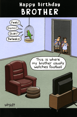 Birthday Card - Where Brother Watches Football