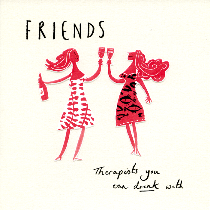 Birthday Card - Friends - Therapists You Can Drink With