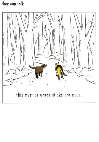 Dogs - Where sticks are made