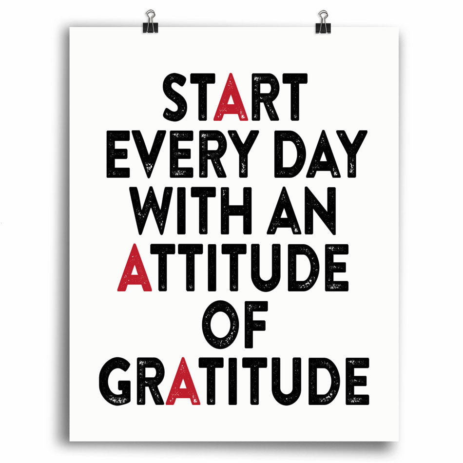 Start Every Day With Gratitude Print