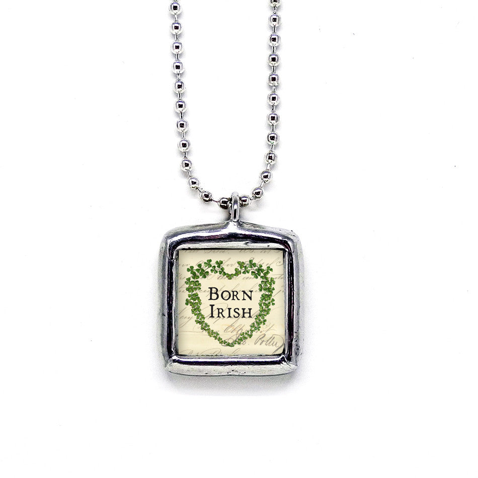 Born Irish • Born Lucky Pendant