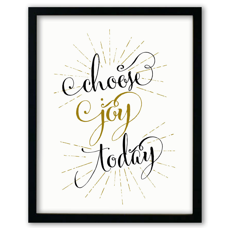 Choose Joy Today Print