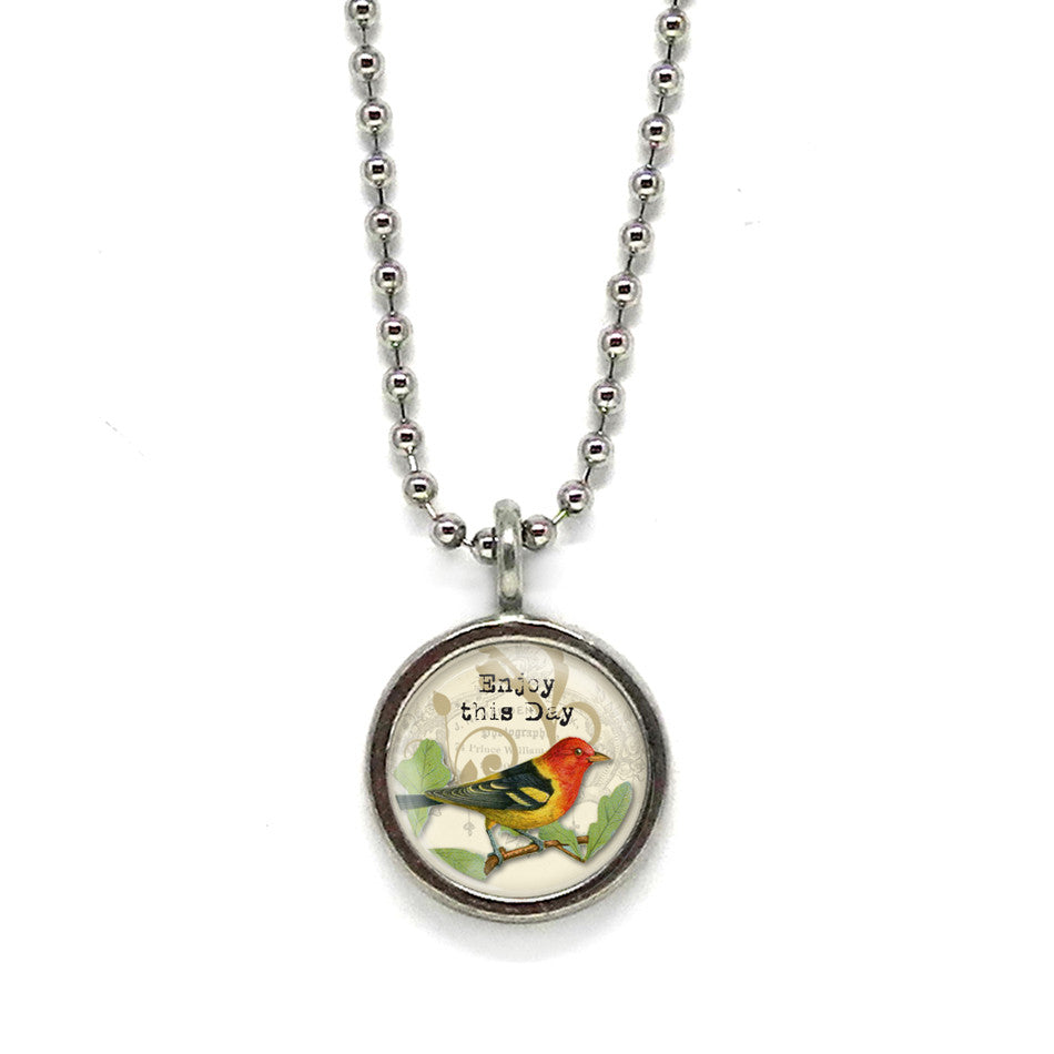 Enjoy this Day Bird Pendant • Choose a Message