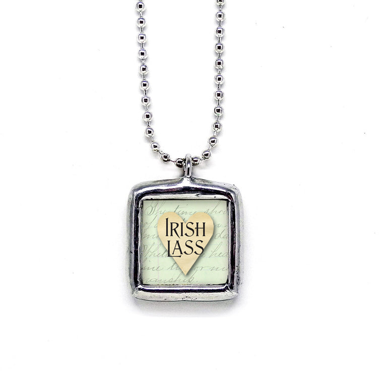 Irish Lass • Lucky To Be Irish Pendant
