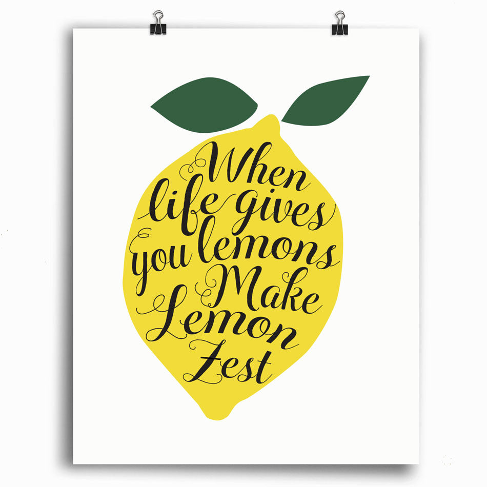 When Life Gives You Lemons - Print
