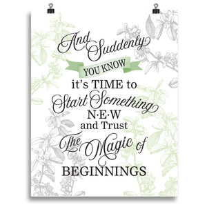 Magic of Beginnings Botanical Style Print