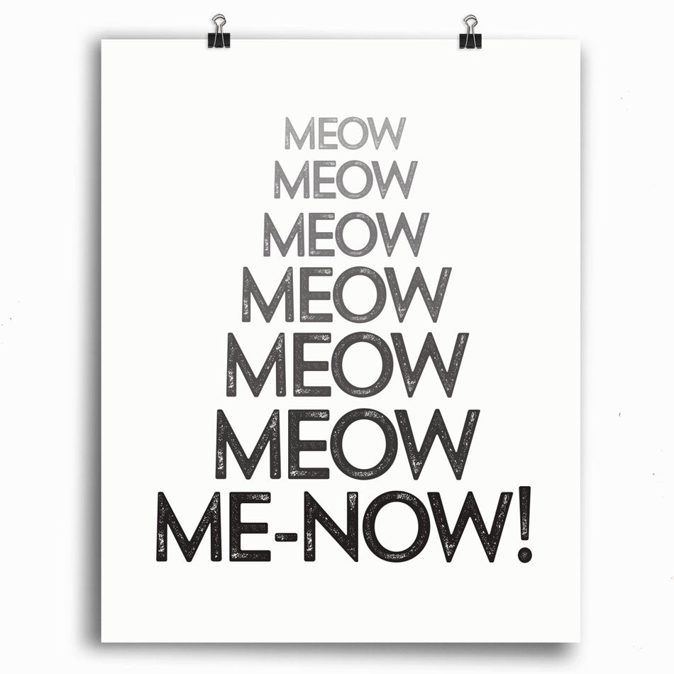 Cat Lover Print - Meow Me-NOW Print