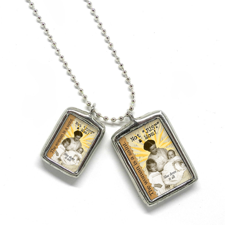 Not Just a Mom •  Soldered Glass Pendant
