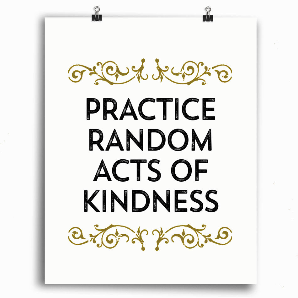 Practice Random Acts of Kindness Print