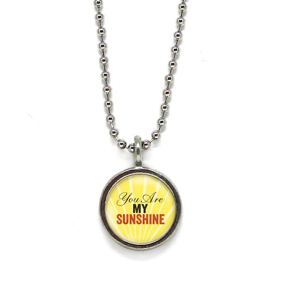 You Are My Sunshine Pendant • Choose a Message